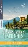 Lucy Gordon - Passions italiennes - Intégrale : Le bal vénitien ; Fiançailles romaines ; Mariage en Toscane.