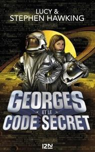 Lucy Hawking et Stephen Hawking - Georges et le code secret.