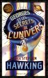 Lucy Hawking et Stephen Hawking - Georges et les secrets de l'univers.