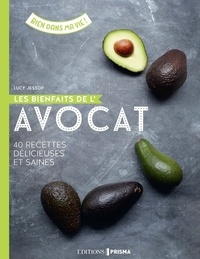 Les bienfaits de lavocat - 40 recettes délicieuses et saines.pdf