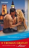 Lucy King et Jessica Steele - Une scandaleuse attirance - Romance en Bohême - (promotion).