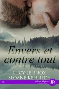 Lucy Lennox et Sloane Kennedy - Ironie du sort Tome 4 : Envers et contre tout.