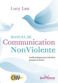 Manuel de communication non-violente - Lucy Leu |