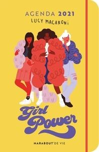 Lucy Macaroni et Isabelle Yafil - Agenda Lucy Macaroni - Girls Power.