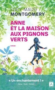 Lucy Maud Montgomery - Anne et la maison aux pignons verts.