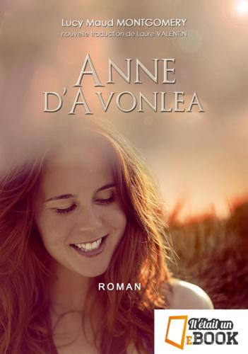Anne, la maison aux pignons verts Tome 2 Anne d'Avonlea