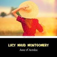 Lucy Maud Montgomery et Karen Savage - Anne of Avonlea [Anne of Green Gables series #2].