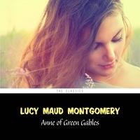 Lucy Maud Montgomery et Rachel Ellen - Anne of Green Gables [Anne of Green Gables series #1].