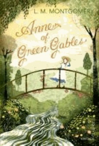 Lucy Maud Montgomery - Anne of Green Gables.