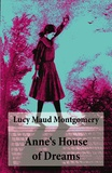 Lucy Maud Montgomery - Anne's House of Dreams - Anne Shirley Series, Unabridged.