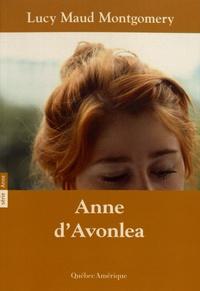 Lucy Maud Montgomery - Anne Tome 2 : Anne d'Avonlea.