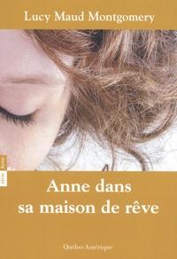 Lucy Maud Montgomery - Anne Tome 5 : Anne dans sa maison de rêve.