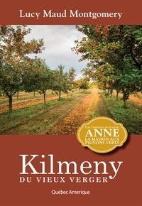 Lucy Maud Montgomery - Kilmeny du vieux verger - Anne 11.