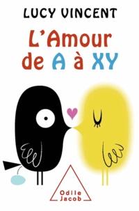 Lucy Vincent - Amour de A à XY (L'').