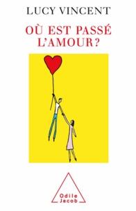 Lucy Vincent - Où est passé l'amour ?.