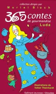 Luda - 365 contes de gourmandises.