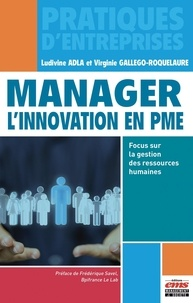 Manager l'innovation en PME- Focus sur la gestion des ressources humaines - Ludivine Adla pdf epub