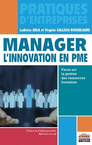 Manager l'innovation en PME. Focus sur la gestion des ressources humaines