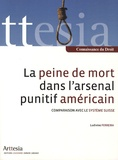 Ludivine Ferreira - La peine de mort dans l'arsenal punitif américain - Comparaison avec le système suisse.