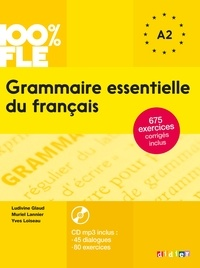 Ludivine Glaud et Muriel Lannier - Grammaire essentielle du français niv. A2 - Ebook.