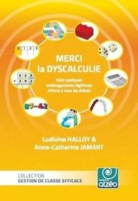 Ludivine Halloy et Anne catherine Jamart - Merci la dyscalculie.