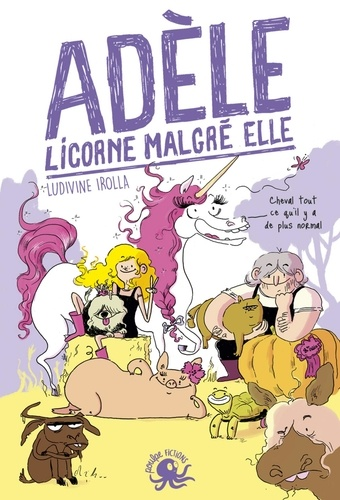 Adèle, licorne malgré elle