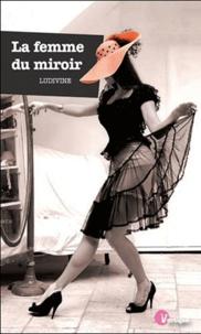 Ludivine - La femme du miroir.