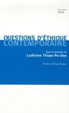 Ludivine Thiaw-Po-Une - Questions d'éthique contemporaine.