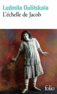 Ludmila Oulitskaïa - L'échelle de Jacob.