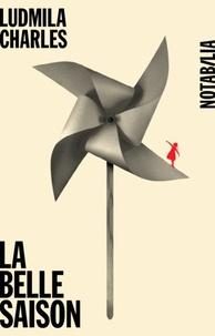 Ludmilla Charles - La belle saison.