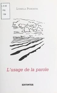 Ludmilla Podkosova - L'Usage de la parole - Poèmes.