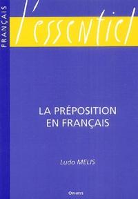 Ludo Melis - La préposition en français.