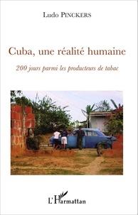 Cuba, une réalité humaine- 200 jours parmi les producteurs de tabac - Ludo Pinckers | Showmesound.org