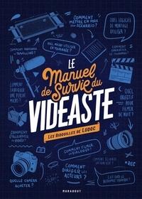 Ludoc - Le manuel de survie du vidéaste - Les bidouilles de Ludoc.