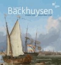 Ludolf Backhuysen - Emden 1630 – Amsterdam 1708.