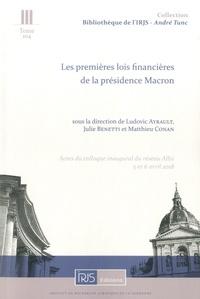 Ludovic Ayrault et Julie Benetti - Les premières lois financières de la présidence Macron - Actes du colloque inaugural du réseau Allix, 5 et 6 avril 2018.