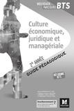 Ludovic Babin-Touba et Alexis Vérité - Culture économique, juridique et managériale BTS 2e année - Guide pédagogique.