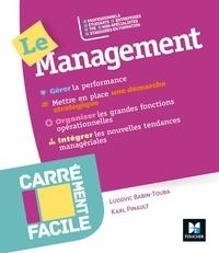 Ludovic Babin-Touba et Karl Pinault - Le management.