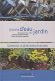 Ludovic Baudot et Chantal Binard - Moins d'eau au jardin.