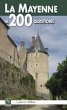 Ludovic Billon - La Mayenne en 200 questions.