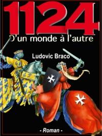 Ludovic Braco - 1124 -  D'un monde à l'autre.