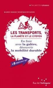 Les transports, la planète et le citoyen - En finir avec la galère, découvrir la mobilité durable.pdf