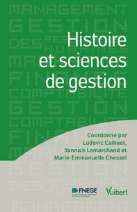 Ludovic Cailluet et Yannick Lemarchand - Histoire et sciences de gestion.
