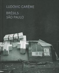 Ludovic Carème - Brésils - São Paulo.