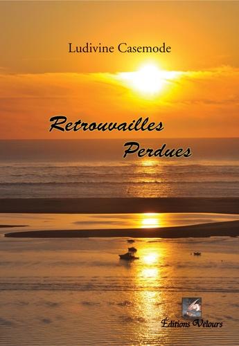 Ludovic Casemode - Retrouvailles perdues.