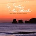 Ludovic Cazenave et Patricia Martin-Deffrennes - Le sentier du littoral.