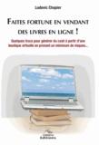 Ludovic Chapier - Faites fortune en vendant des livres en ligne !.