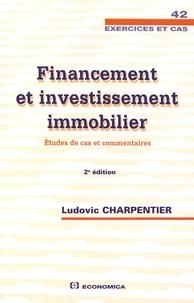 Ludovic Charpentier - Financement et investissement immobilier - Etudes de cas et commentaires.