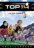 Ludovic Danjou et Benjamin Ferré - TOP 14 Roman jeunesse - La Top Team.