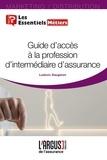 Ludovic Daugeron - Guide d'accès à la profession d'intermédiaire d'assurance.